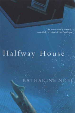 Halfway house by Katharine Noel