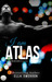 I Am Atlas (Playing God, #1)