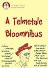 A Telmetale Bloomnibus