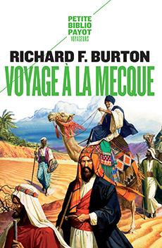 Voyage à la Mecque , Relation personnelle d'un pèlerinage à Médine et à La Mecque en 1853