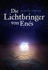 Die Lichtbringer von Enés by Susanne Förster