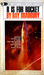 R is for Rocket by Ray Bradbury