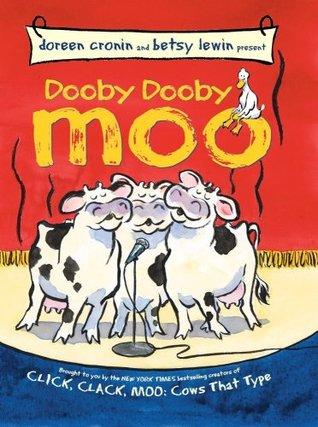 Dooby Dooby Moo by Doreen Cronin