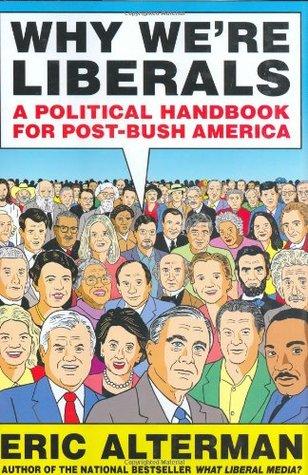 Why Were Liberals: A Political Handbook for Post-Bush America EPUB