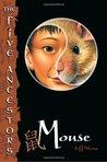 Mouse (Five Ancestors, #6)