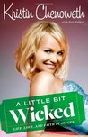 A Little Bit Wicked by Kristin Chenoweth