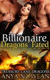 Billionaire Dragons' Fated (Treasure Lane Dragons, #3)