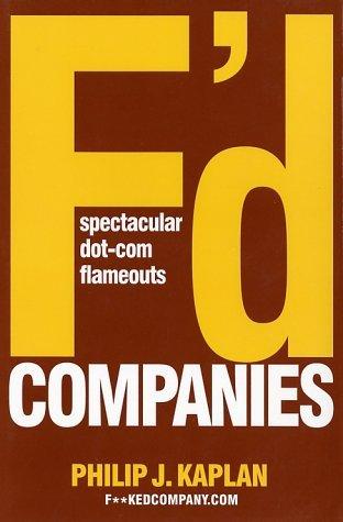 Fd Companies: Spectacular Dot-com Flameouts