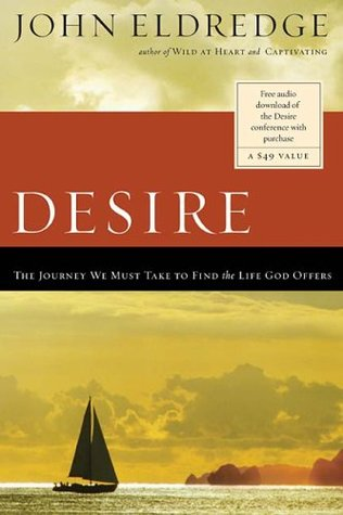 The Journey Of Desire Searching For The Life We Always Dreamed Of