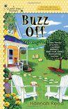 Buzz Off (Queen Bee Mystery, #1)