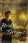 Bridge of Dreams (Ephemera, #3)