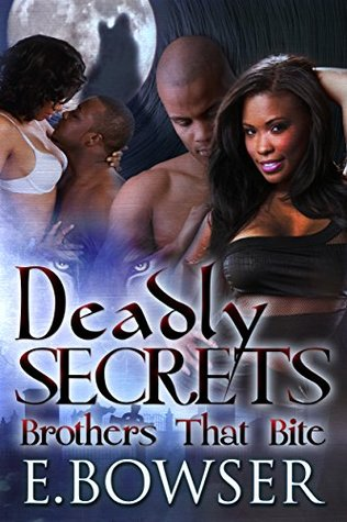Deadly Secrets: Brothers That Bite Book 1