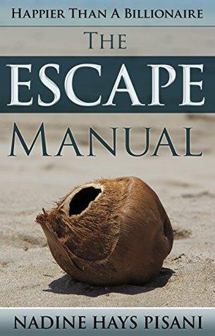 happier-than-a-billionaire-the-escape-manual