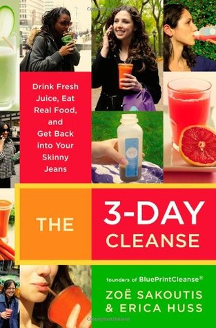 The 3 day cleanse drink fresh juice eat real food and get back 7147177 malvernweather Choice Image