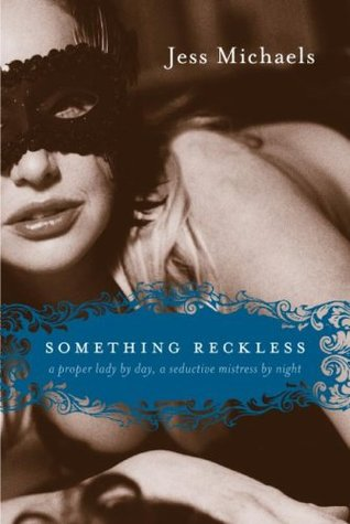 Something Reckless (Albright Sisters, #2)