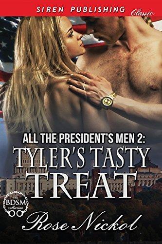Tyler's Tasty Treat (All the President's Men #2)