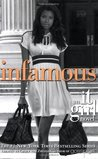 Infamous (It Girl, #7)