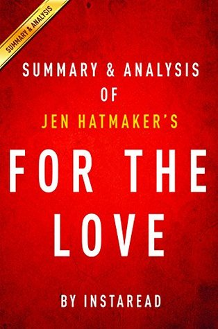 Summary & Analysis: For the Love by Jen Hatmaker
