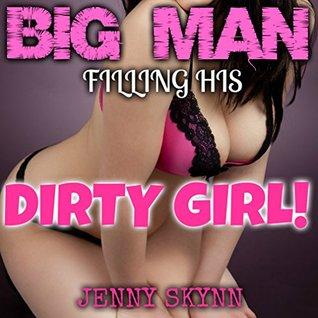 BIG MAN - FILLING HIS DIRTY GIRL!