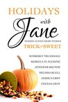Trick or Sweet (Holidays With Jane, #3)