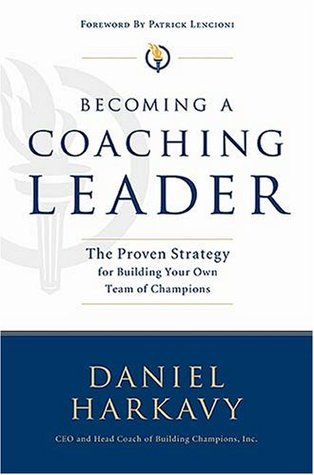Becoming a Coaching Leader by Daniel S. Harkavy