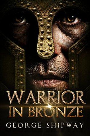 Warrior in Bronze (Agamemnon #1)
