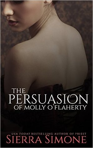 The Persuasion of Molly O'Flaherty (The London Lovers, #1)