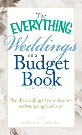 the-everything-weddings-on-a-budget-book-plan-the-wedding-of-your-dreams-without-going-bankrupt