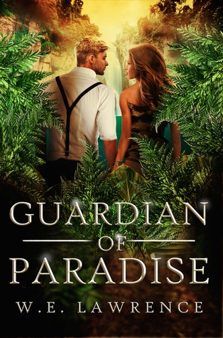 Guardian Of Paradise By WE Lawrence