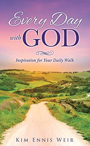 Every Day with God: Inspiration for Your Daily Walk