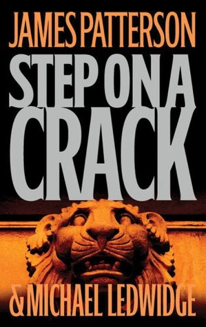 Step on a Crack (Michael Bennett, #1)