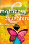 Mothers and Daughters by Rae Meadows