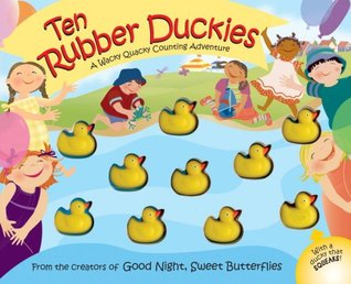 10 rubber duckies a wacky quacky counting adventure by dawn bentley 10 rubber duckies a wacky quacky counting adventure fandeluxe Image collections