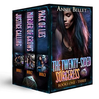 The Twenty-Sided Sorceress Series, Books 1-3: Justice Calling, Murder of Crows, Pack of Lies