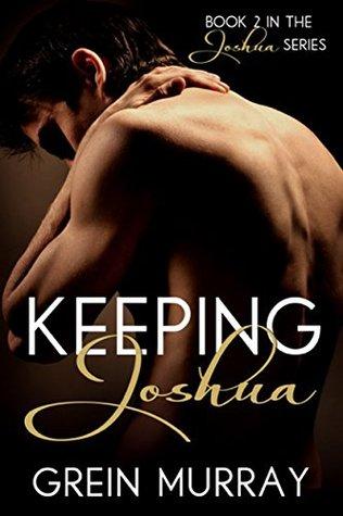 Keeping Joshua (Joshua Series, #2)