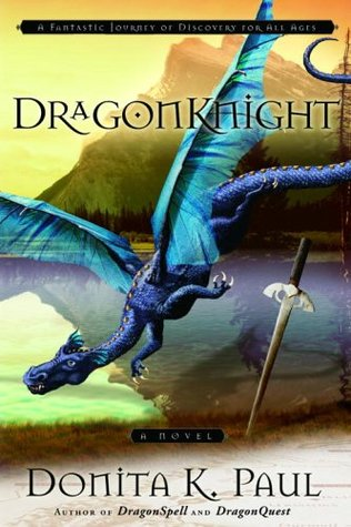 DragonKnight by Donita K. Paul