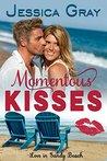 Momentous Kisses (Love in Sandy Beach #1)