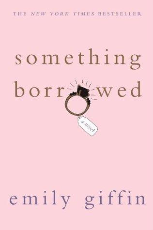 Something Borrowed (Darcy & Rachel, #1)