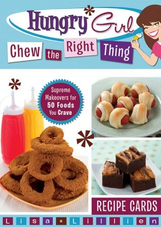 Hungry girl chew the right thing recipe cards supreme makeovers 6660298 forumfinder Gallery