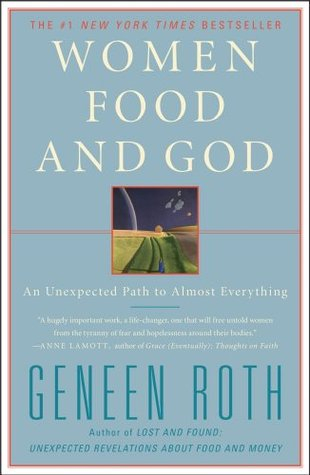 women-food-and-god-an-unexpected-path-to-almost-everything