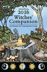Llewellyn's 2016 Witches' Companion: An Almanac for Contemporary Living (Llewellyns Witches Companion)