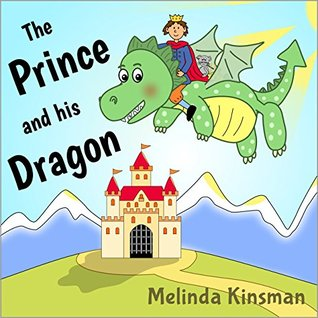 The Prince And His Dragon: Children's Book: Magical Rhyming Bedtime Story - Picture Book / Beginner Reader, About the Power of Friendship (for ages 3-7) (Top of the Wardrobe Gang Picture 5)