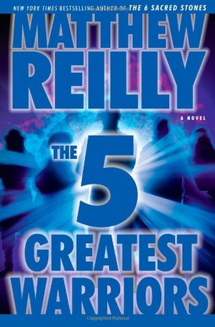 The 5 Greatest Warriors (Jack West Jr, #3)