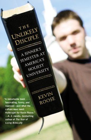 Unlikely Disciple by Kevin Roose