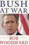 Bush at War Inside the Bush White House
