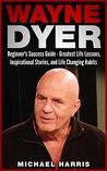 Wayne Dyer: Begin...