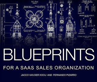 Blueprints for a saas sales organization how to design build and 26004252 malvernweather Image collections