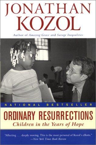 Ordinary Resurrections by Jonathan Kozol