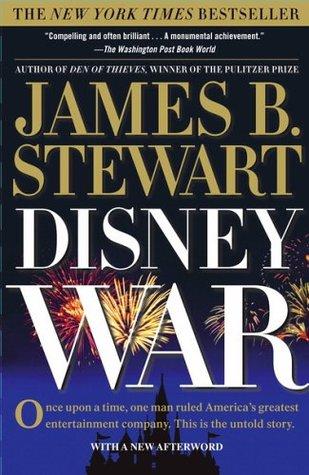 DisneyWar by James B. Stewart