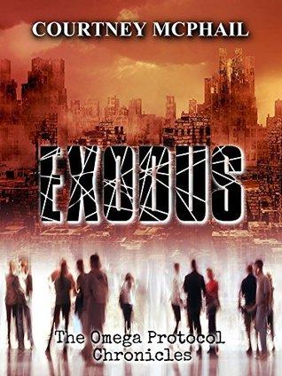 Exodus (The Omega Protocol Chronicles #1)